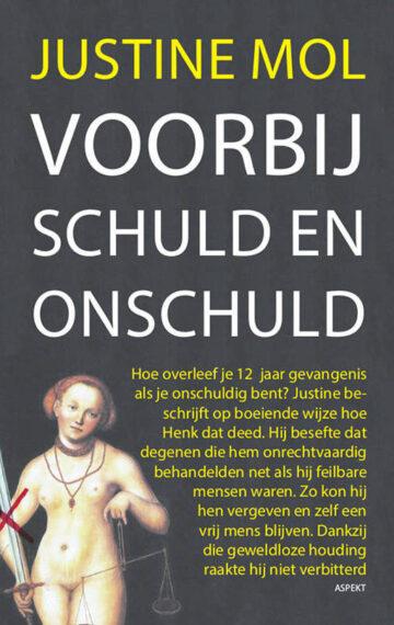 Justine Mol - Voorbij schuld en onschuld