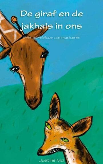 Justine Mol - De giraf en de jakhals in ons